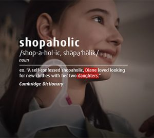 "Shopaholic description ex: ""A self-confessed shpaholic, Diane loved looking for new clothes with her two daughters."""